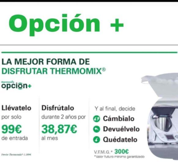 OPCIÓN PLUS : ''LA MEJOR MANERA DE DISFRUTAR Thermomix® ''