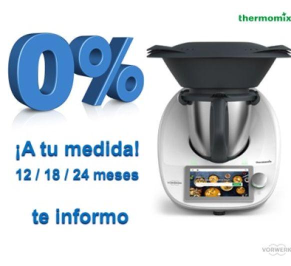 ¡¡¡Vuelve el 0%!!!! Thermomix® TM6